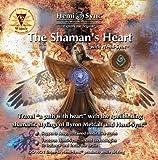 The Shaman's Heart with Hemi-Sync