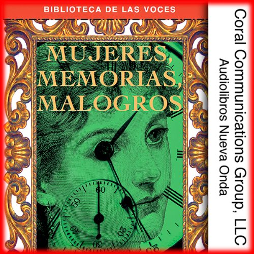 Mujeres, Memorias, Malogros [Women, Memories, Failures] cover art