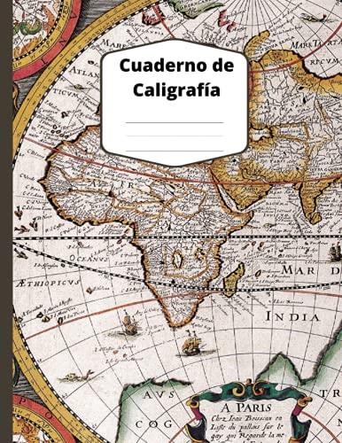 Cuaderno de Caligrafía: Cubierta de mapas vintage Libro de práctica de escritura a mano en blanco con 200 hojas de líneas y puntos