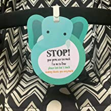 Elephant-Stop,Please Look,Don't Touch Baby Sign Tag (Girl Sign, Newborn, Baby Car Seat Tag, Baby Bed Tag,Stroller Tag, Carrycot Basket Tag,Baby Preemie No Touching Car Seat Sign Tag) W/Hanging Straps