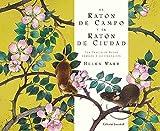 EL RATON DE CAMPO Y EL RATÓN DE CIUDAD (ALBUMES ILUSTRADOS)