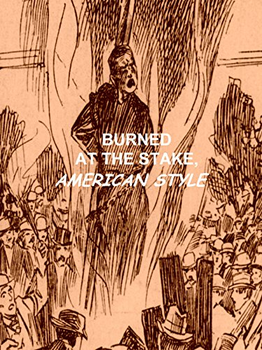 Burned At The Stake, American Style [OV]