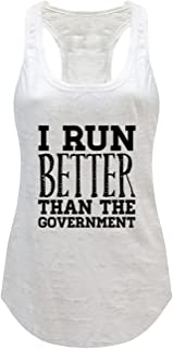 Tough Cookie's Women's I Run Better Than The Government Burnout Tank Top
