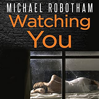 Watching You                   By:                                                                                                                                 Michael Robotham                               Narrated by:                                                                                                                                 Sean Barrett                      Length: 12 hrs and 11 mins     154 ratings     Overall 4.7