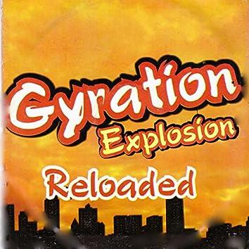 Gyration Explosion (Reloaded)