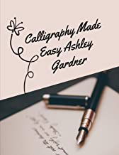 calligraphy made easy ashley gardner