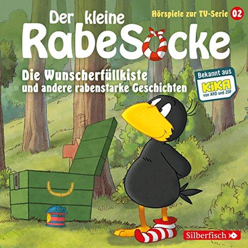 Die Wunscherfüllkiste und andere rabenstarke Geschichten (Der kleine Rabe Socke - Das Hörspiel zur TV Serie 2) Titelbild