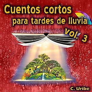Cuentos Cortos para Tardes de Lluvia, Vol. III audiobook cover art