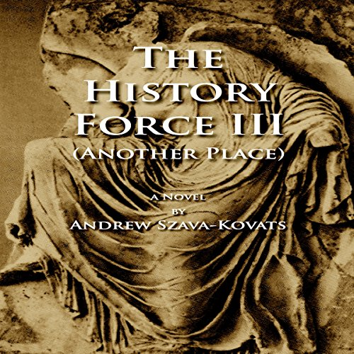 The History Force III: Another Place audiobook cover art