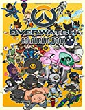 Overwatch Colouring Book: Good For Adults. A Great Way to Relaxation, Unwind, And Let Creativity Flo...