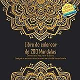 Libro de colorear de 200 Mandalas - Centrate en el viaje, no en el destino. La alegria se encuentra no en terminar una actividad sino en hacerla.