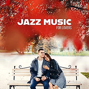 Jazz Music for Lovers: Passionate Sound of Guitar, Trumpet and Piano