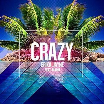 Crazy (feat. Maino) [Remixes]