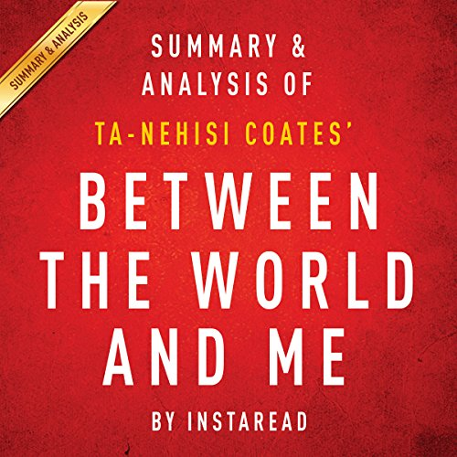 Between the World and Me by Ta-Nehisi Coates: Summary & Analysis cover art