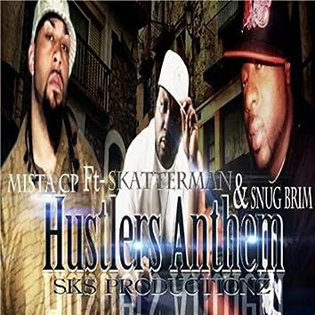 Hustlers Anthem (feat. Skatterman & Snug Brim)