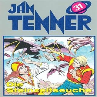 Die Steinzeitseuche (Jan Tenner Classics 31) Titelbild