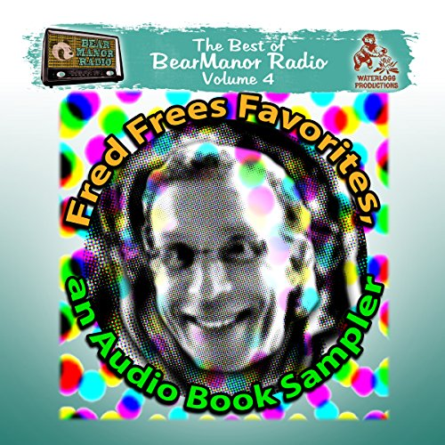 Fred Frees Favorites: An Audiobook Sampler copertina