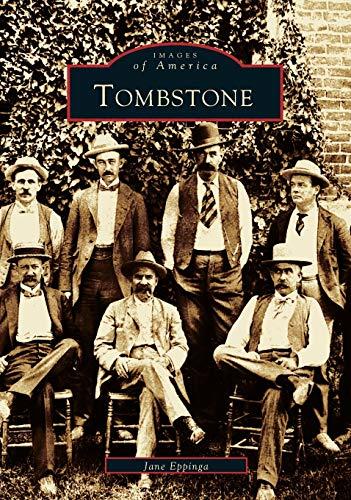 Tombstone (Images of America: Arizona)