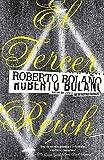 El tercer Reich (Spanish Edition) by Roberto Bola??o (2010-03-09)
