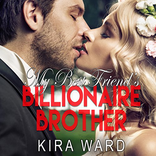 My Best Friend's Billionaire Brother audiobook cover art