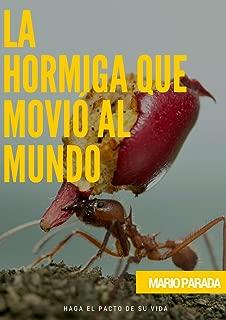 El camino de la Hormiga: Haga el pacto de su vida (Spanish Edition)
