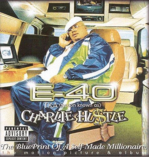 Charlie Hustle: Blueprint Of A Self-Made Millionaire by E-40