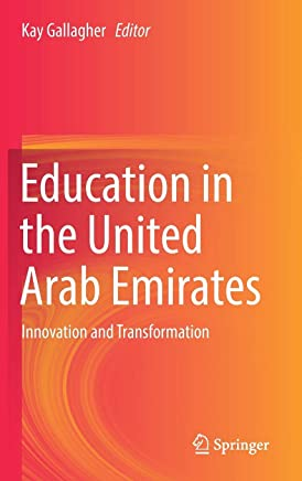 Education in the United Arab Emirates: Innovation and Transformation