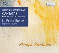 J.S.バッハ : カンタータ集 Vol.16 (Johann Sebastian Bach : CANTATAS BWV 34 - 173 - 184 - 129 | Pfingst-Kantaten / Le Petite Bande , Sigiswald Kuijken) [SACD Hybrid] [輸入盤]