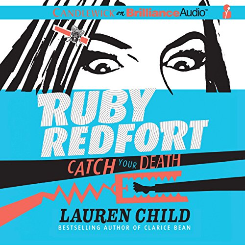 Ruby Redfort Catch Your Death audiobook cover art