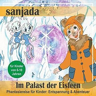 Im Palast der Eisfeen - Phantasiereise für Kinder. Entspannung & Abenteuer Titelbild
