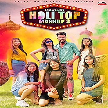 Holi Top Mashup 3