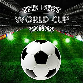 The Best World Cup Songs