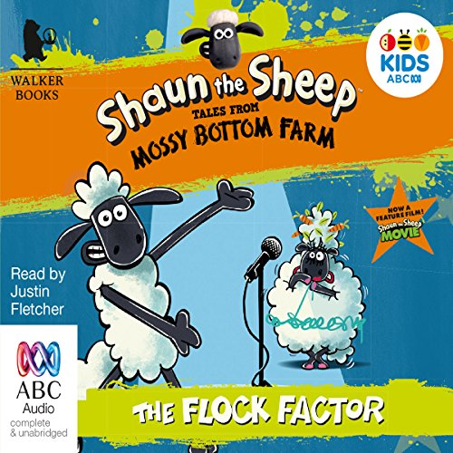 Shaun the Sheep: The Flock Factor: Tales from Mossy Bottom Farm, Book 1 audiobook cover art