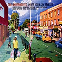 Under Your Sky Remixes by Underwolves (2002-07-16)