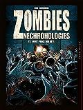 Zombies néchronologies T02 - Mort parce que bête