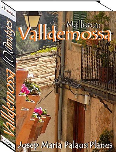 Mallorca: Valldemossa (100 imatges) (Catalan Edition)