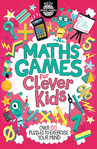 Maths Games for Clever Kids (Buster Brain Games)