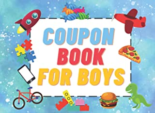 Coupon Book For Boys: Blank Booklet of 40 Fillable DIY Vouchers to Reward Children Great for Parents and Teachers.
