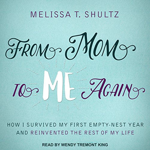 From Mom to Me Again audiobook cover art