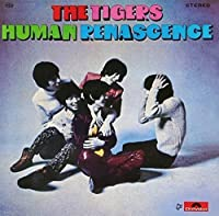 Human Renascence by TIGERS (2013-05-29)