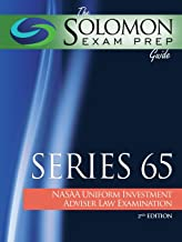 The Solomon Exam Prep Guide: Series 65: NASAA Uniform Investment Adviser Law Examination