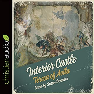 Interior Castle                   By:                                                                                                                                 Teresa of Avila                               Narrated by:                                                                                                                                 Susan Denaker                      Length: 7 hrs and 29 mins     307 ratings     Overall 4.5
