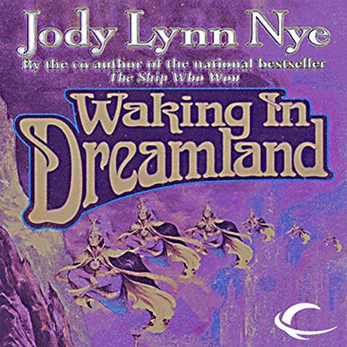 Waking in Dreamland audiobook cover art