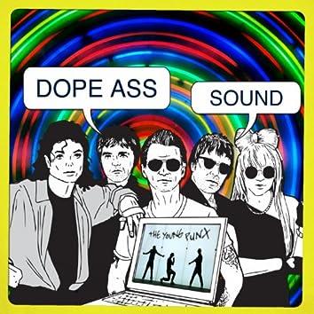 Dope Ass Sound