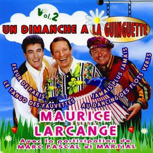 Marc Pascal Et Martial & Maurice Larcange