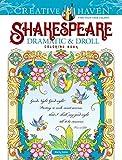 Creative Haven Shakespeare Dramatic & Droll Coloring Book (Creative Haven Coloring Books)