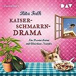 Kaiserschmarrndrama Titelbild
