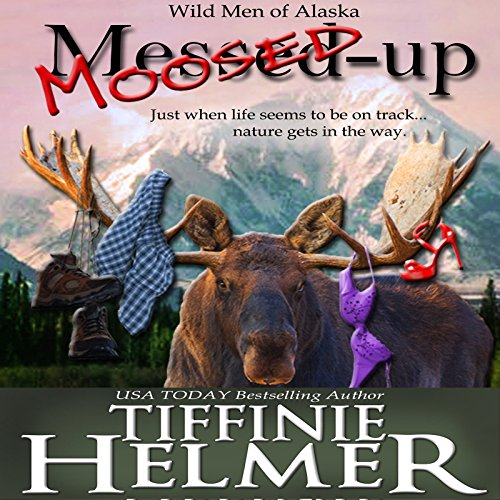 Moosed-Up audiobook cover art