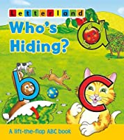Who's Hiding ABC Flap Book (Letterland Picture Books S.)