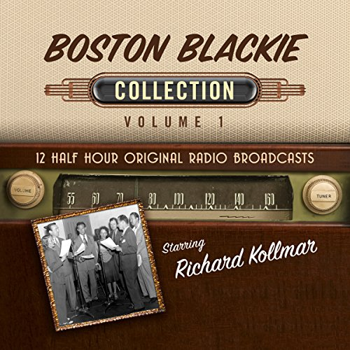 Boston Blackie, Collection 1 audiobook cover art